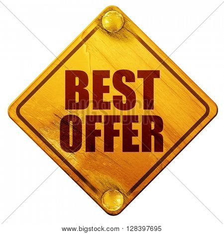 best offer, 3D rendering, isolated grunge yellow road sign