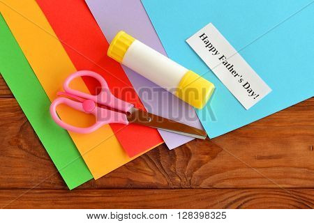 Set for greeting card father's day. Happy father's day. Paper sheets, scissors, glue. How to make a card father's day