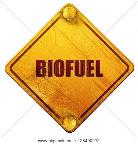 biofuel, 3D rendering, isolated grunge yellow road sign