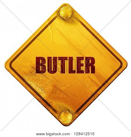 butler, 3D rendering, isolated grunge yellow road sign