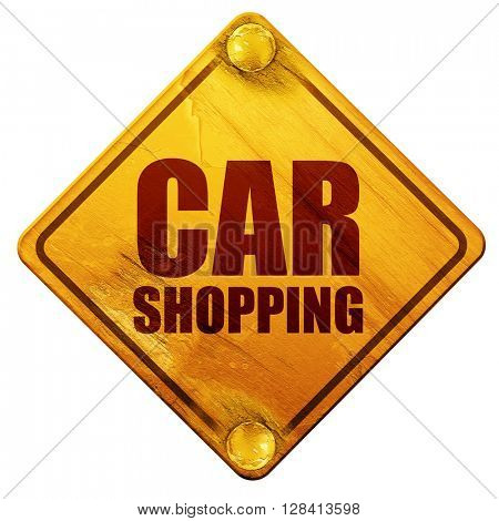 car shopping, 3D rendering, isolated grunge yellow road sign