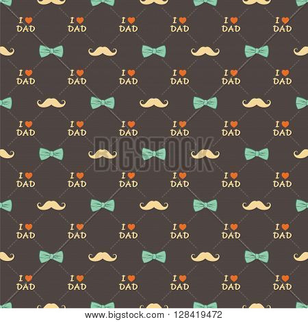 happy father's day greeting design, bow, mustache and i love dad text pattern background vector