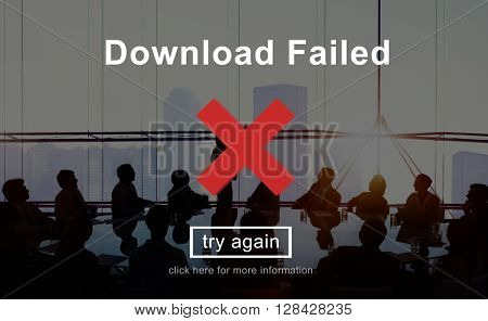 Download Failed Data Error Incomplete Load Concept