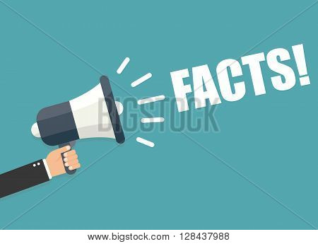 Hand holding megaphone - Facts vector illustration isolated on background