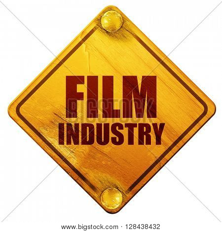 film industry, 3D rendering, isolated grunge yellow road sign