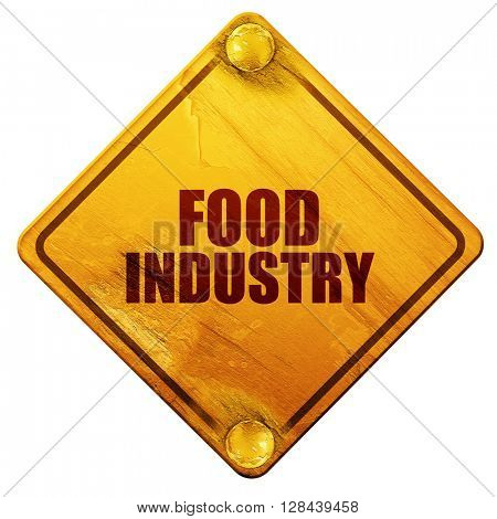 food industry, 3D rendering, isolated grunge yellow road sign