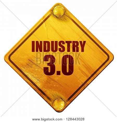 industry 3.0, 3D rendering, isolated grunge yellow road sign