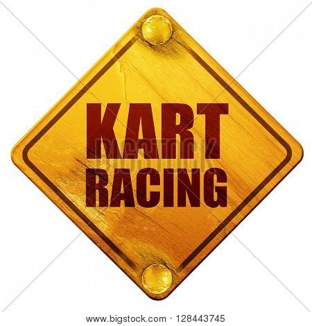 kart racing, 3D rendering, isolated grunge yellow road sign