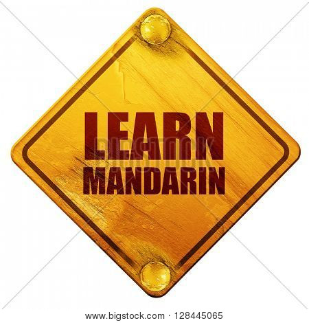 learn mandarin, 3D rendering, isolated grunge yellow road sign