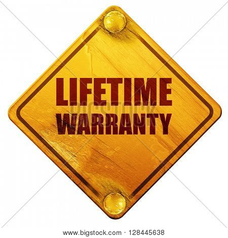 lifetime warranty, 3D rendering, isolated grunge yellow road sign