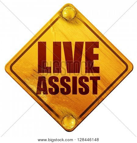 live assist, 3D rendering, isolated grunge yellow road sign