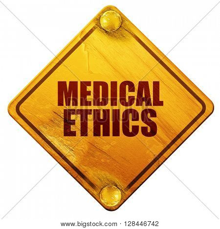 medical ethics, 3D rendering, isolated grunge yellow road sign
