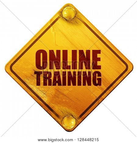 online training, 3D rendering, isolated grunge yellow road sign
