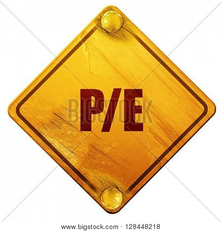 p/e, 3D rendering, isolated grunge yellow road sign