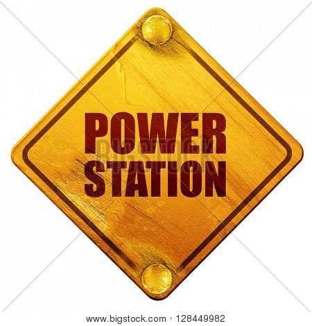 power station, 3D rendering, isolated grunge yellow road sign