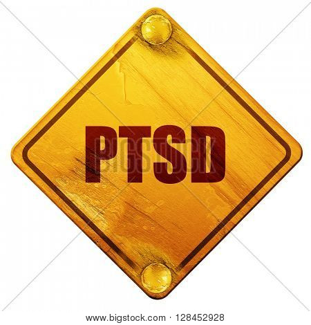 ptsd, 3D rendering, isolated grunge yellow road sign