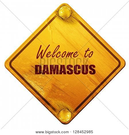 Welcome to damascus, 3D rendering, isolated grunge yellow road s