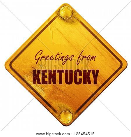 Greetings from kentucky, 3D rendering, isolated grunge yellow ro
