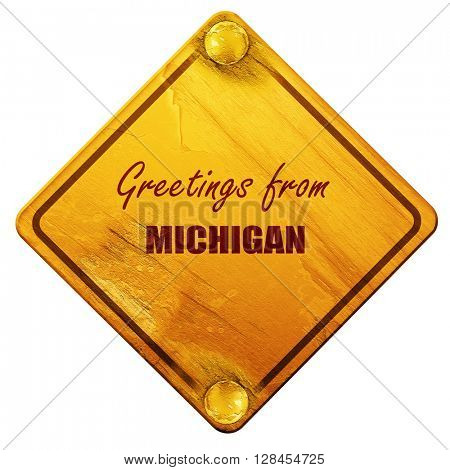 Greetings from michigan, 3D rendering, isolated grunge yellow ro
