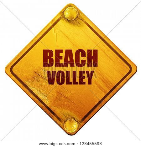 beach volley sign, 3D rendering, isolated grunge yellow road sig