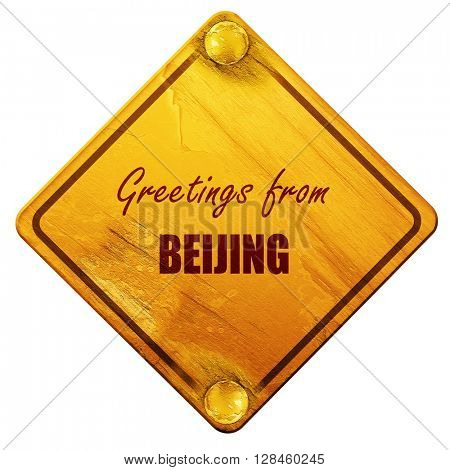 Greetings from beijing, 3D rendering, isolated grunge yellow roa