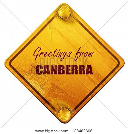 Greetings from canberra, 3D rendering, isolated grunge yellow ro