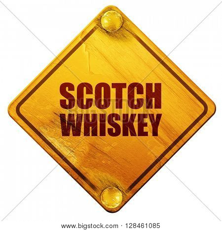 scotch whiskey, 3D rendering, isolated grunge yellow road sign