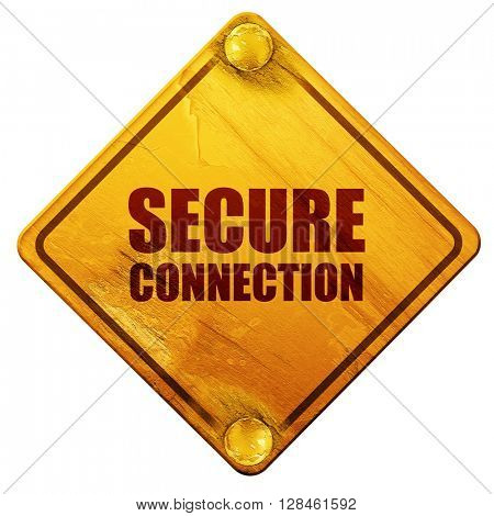 secure connection, 3D rendering, isolated grunge yellow road sig