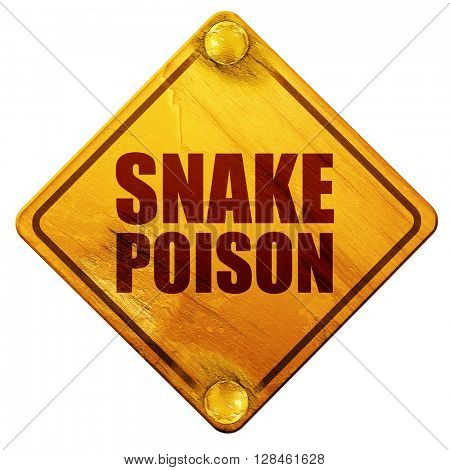 snake poison, 3D rendering, isolated grunge yellow road sign