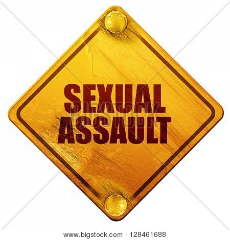 sexual assault, 3D rendering, isolated grunge yellow road sign