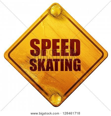 speed skating, 3D rendering, isolated grunge yellow road sign
