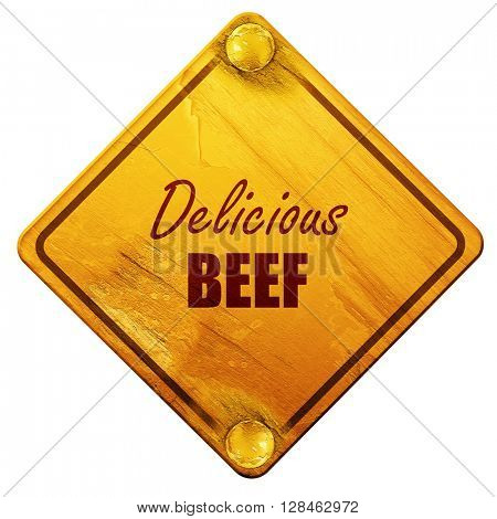 Delicious beef sign, 3D rendering, isolated grunge yellow road s