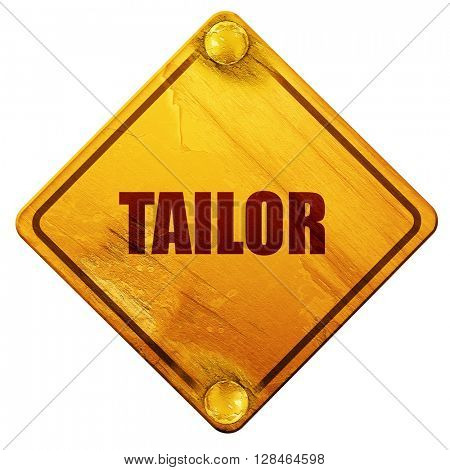 tailor, 3D rendering, isolated grunge yellow road sign