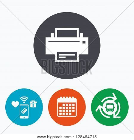 Print sign icon. Printing symbol. Print button. Mobile payments, calendar and wifi icons. Bus shuttle.
