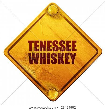 Tennessee whiskey, 3D rendering, isolated grunge yellow road sig