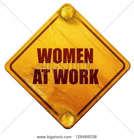 women at work, 3D rendering, isolated grunge yellow road sign