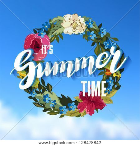 Summer Time Lettering Background with floral Wreath on blue sky. Vector illustration.