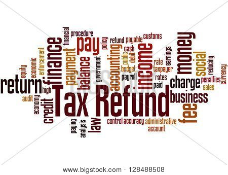 Tax Refund, Word Cloud Concept 10