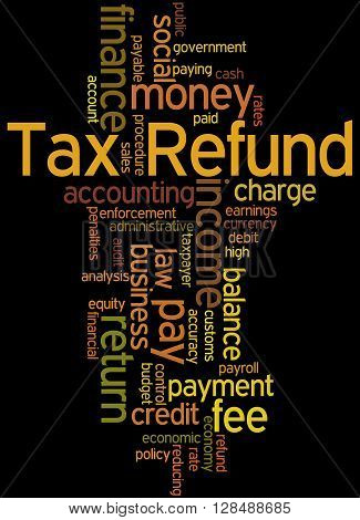 Tax Refund, Word Cloud Concept 5