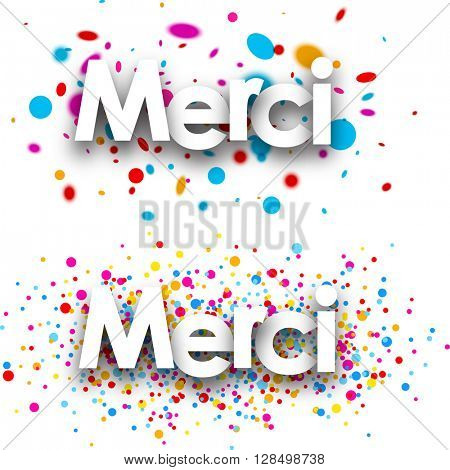 Thanks paper banners set with color drops, French. Vector illustration.