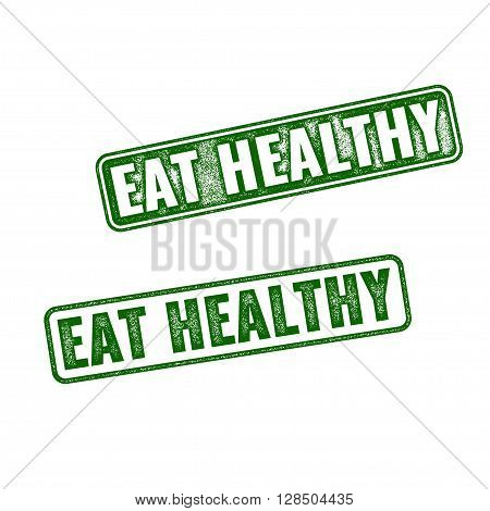 Two Green Vector Grunge Rubber Stamps Eat Healthy