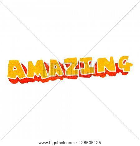 freehand retro cartoon amazing word