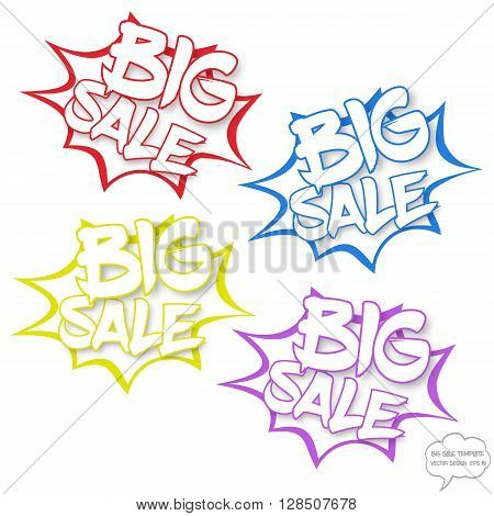 Fully vector Big sale concept. Set of comics bubbles with Big sale text. Comics bubbles on white background. Sale text with shadow. The text is in outlines. Comics bubbles are in explosion style. Various colors. Signs for various use.