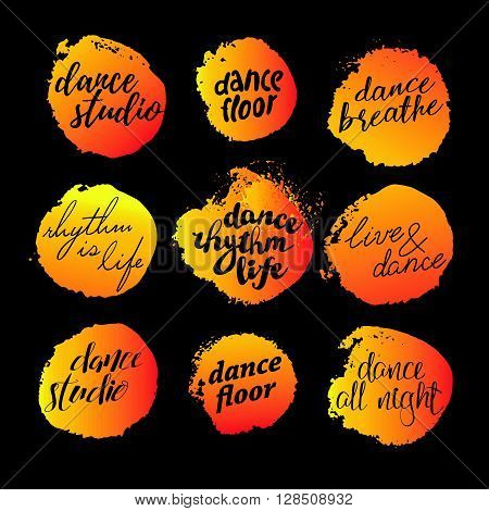 Vector dance studio logo. Dance icon. Dancing hand written text message. Inspire. Lettering. Stamp. Paint drops splattered. Dance school insignia. Dance floor logo. Dancing slogan, emblem.
