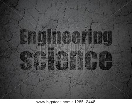 Science concept: Black Engineering Science on grunge textured concrete wall background