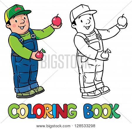 Coloring book of funny farmer or gardener in overall and baseball cap with apples in his hands. Profession ABC series. Children vector illustration.