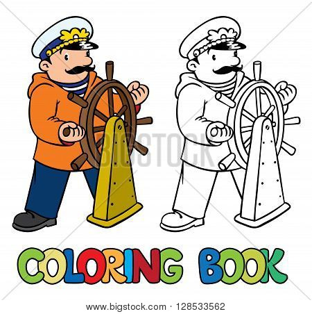 Coloring picture or coloring book of funny captain or sailor, or yachtsman in coat, at the helm. Profession ABC series. Children vector illustration.