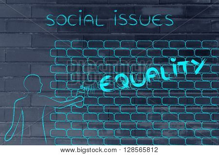 Man Writing Equality As Wall Graffiti, Caption Social Issues