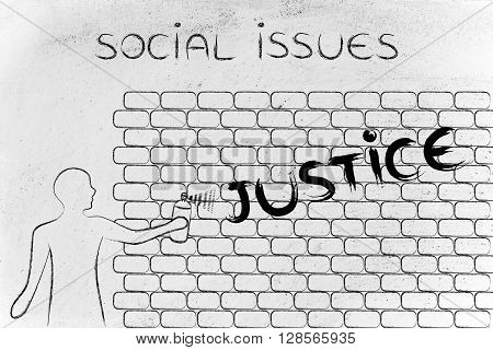 Man Writing Justice As Wall Graffiti, Caption A Better World