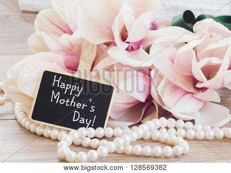 happy mothers day   - magnolia flowers and pearls